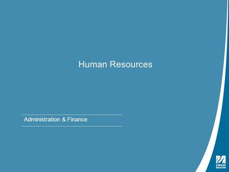 Presentation Title | May 4, 2009 Human Resources Administration & Finance.