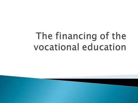  The Primary and the Secondary education received in the vocational schools and lyceum in Bulgaria are regulated by the Law for the popular education,