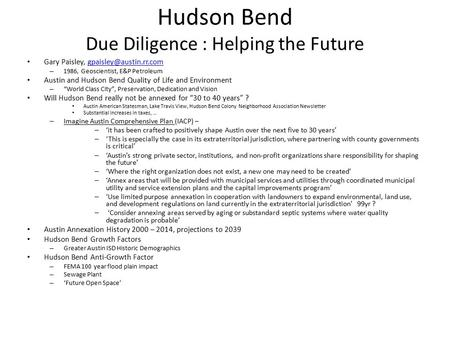 Hudson Bend Due Diligence : Helping the Future Gary Paisley, – 1986, Geoscientist, E&P Petroleum Austin and.
