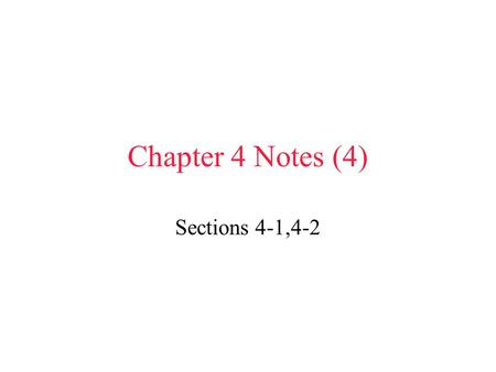 Chapter 4 Notes (4) Sections 4-1,4-2 I.Development of an Atomic Model *Matter: anything that has mass and volume *Indirect Evidence: evidence you get.