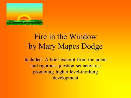 Fire in the Window by Mary Mapes Dodge