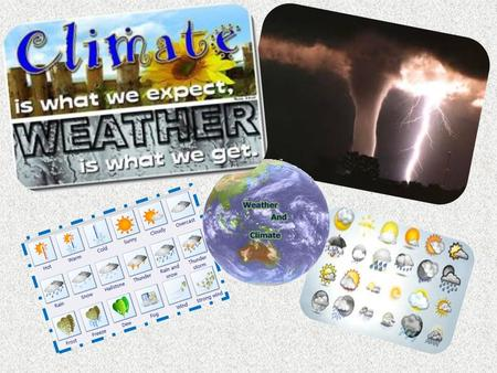 ATMOSPHERIC CONDITIONS TEMPERATURE ATMOSPHERIC PREASSURE PRECIPITATION WIND Amount of heat in the atmosphere Instrument to measure: Thermometer Movement.