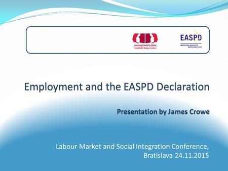 Labour Market and Social Integration Conference, Bratislava 24.11.2015.