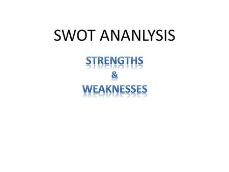 SWOT ANANLYSIS. dynamic media tool for branding, promotional activities and special offers for customers. system operates through a network which connects.