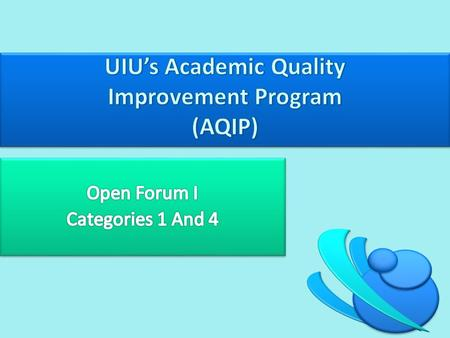 AQIP is an accreditation reaffirmation process based on continuous improvement. UIU was accepted into AQIP in 2005 HLC accreditation is either through.