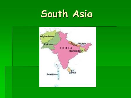 South Asia. India  Economy  Developing Open-Market Economy  Major exports: Petroleum, precious stones, machinery, iron/steel  Imports: Crude oil,