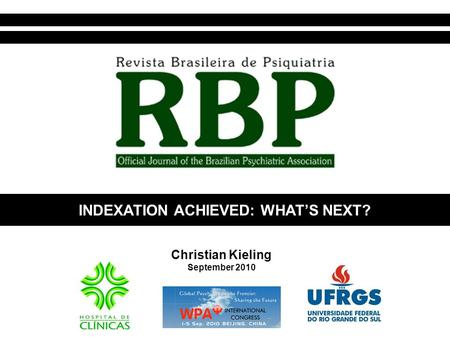Christian Kieling September 2010 INDEXATION ACHIEVED: WHAT'S NEXT?