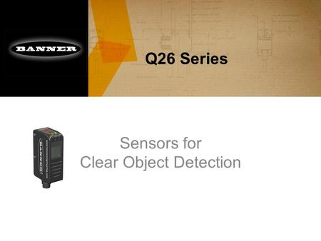 Sensors for Clear Object Detection