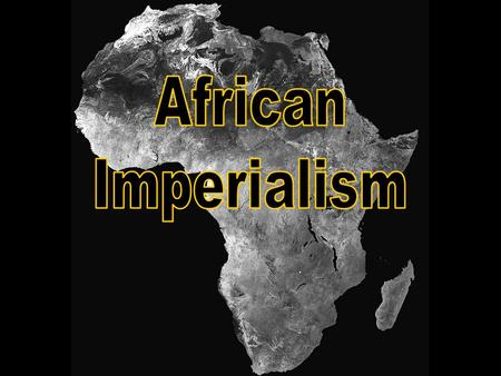 African Imperialism.
