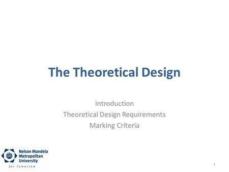 The Theoretical Design