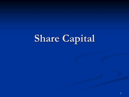 1 Share Capital. 2 In general terms, a company's capital includes all its business assets, including premises, equipment, stock in trade and goodwill.