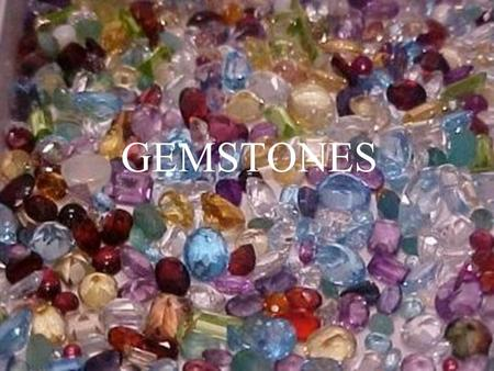 GEMSTONES. DEFINITION MINERALS that are cut RARE= valuable Usually above 7 on hardness scale.