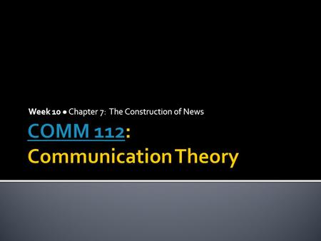 COMM 112: Communication Theory