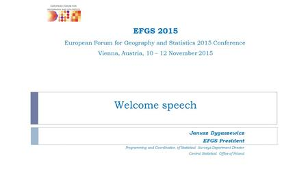 EFGS 2015 European Forum for Geography and Statistics 2015 Conference
