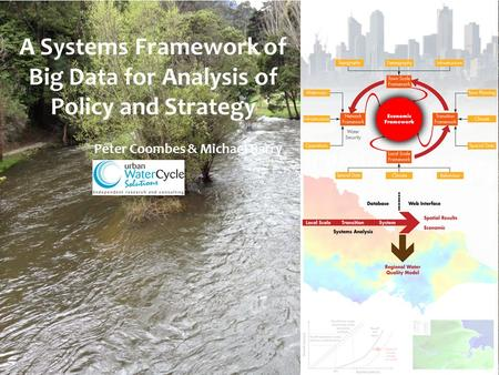 A Systems Framework of Big Data for Analysis of Policy and Strategy Peter Coombes & Michael Barry.