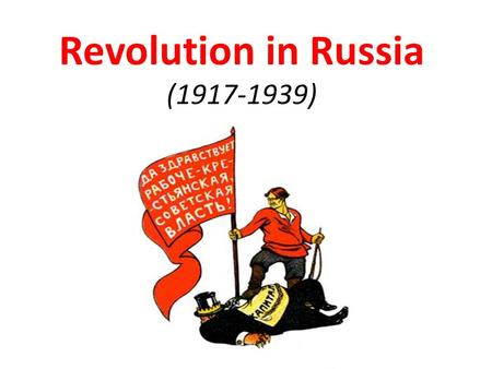 Revolution in Russia (1917-1939). Early 20 th Century: Russian Social Hierarch y Early 20 th Century: Russian Social Hierarch y.