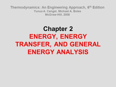 energy transfer and thermodynamics essay The tok essay extended essays renewable sources of energy global energy transfer multiple choice tests the laws of thermodynamics applied to an ideal gas.