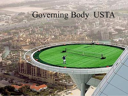 Governing Body USTA. Tennis Year Originated – 16 th and 17 th centuries Inventor – Mary Outerbridge Place of Origin – England and France.