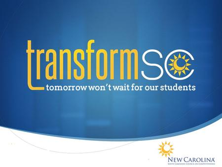 We are a business-led coalition of educators, parents, students and community leaders actively engaged in transforming public education.