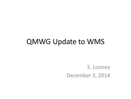 QMWG Update to WMS S. Looney December 3, 2014. Assignments from WMS ERCOT Market Operations Report – Two SASMs in October, no AS insufficiency – Two unique.