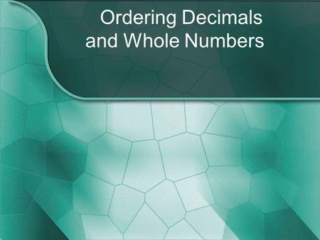 Ordering Decimals and Whole Numbers. Put the following numbers in order from least to greatest. 14.025 2.25 4.025 4.205.