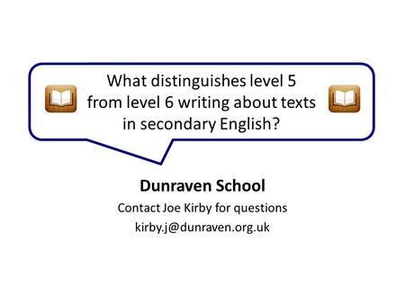What distinguishes level 5 from level 6 writing about texts