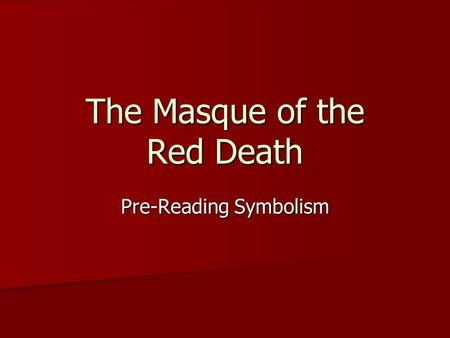 masque of the red death essay prompt