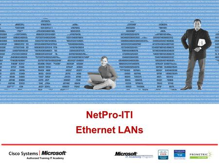 NetPro-ITI Ethernet LANs. Microsegmentation Microsegmentation of the Network.