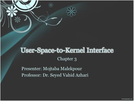 User-Space-to-Kernel Interface