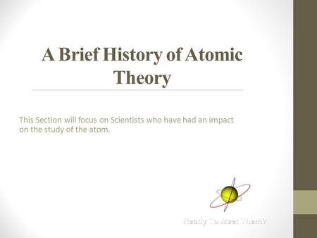 a history of theories on the atom This is democritus' atomic theory exactly: //the-history-of-the-atomwikispacescom/ are licensed under a creative commons attribution share-alike 30 license.