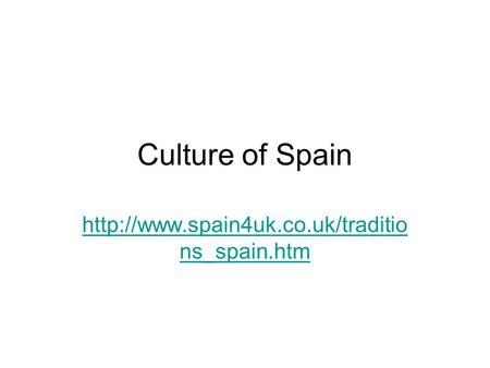 Culture of Spain  ns_spain.htm.