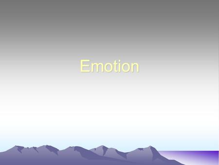 Emotion. Usually when people are sad, they don't do anything. They just cry over their condition. But when they get angry, they bring about a change.