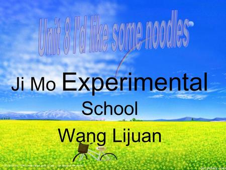 Ji Mo Experimental School Wang Lijuan The Green family.