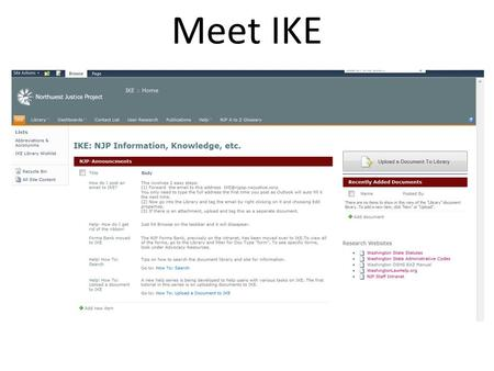 Meet IKE. Legal Server Integration The integration with Legal Server will allow: Information that is collected routinely can be used as additional filters.