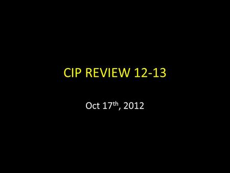 CIP REVIEW 12-13 Oct 17 th, 2012. Reading 7 th Grade Goal: Increase the percentage of meeting or exceeding baseline proficiency on the reading portion.