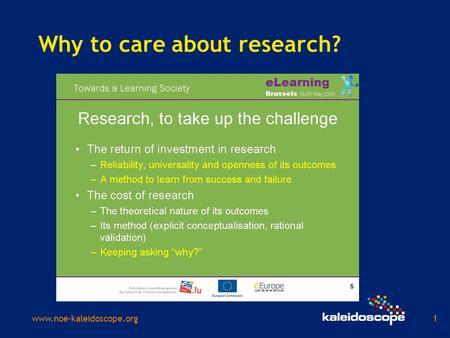 Www.noe-kaleidoscope.org1 Why to care about research?