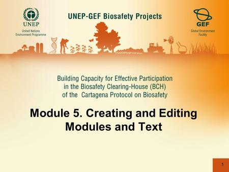 1 Module 5. Creating and Editing Modules and Text.