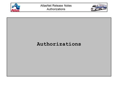 Authorizations AtlasNet Release Notes Authorizations.