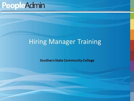 Hiring Manager Training Southern State Community College.