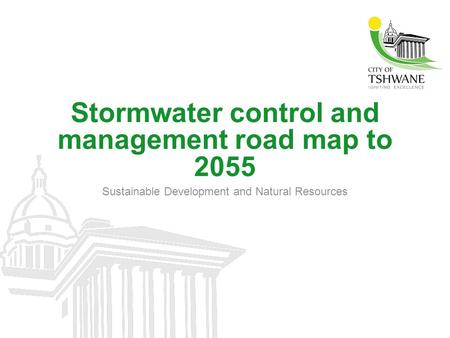 Stormwater control and management road map to 2055 Sustainable Development and Natural Resources.