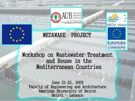 Objective Organized under the framework of the MEDAWARE project, subtasks 4.3 and 5.3 Aimed at raising awareness and transferring knowledge and information.