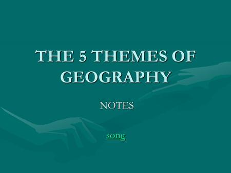 THE 5 THEMES OF GEOGRAPHY NOTES NOTES song. Notebook- foldable Stop Here! Cut on the dotted lines.