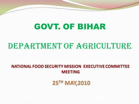GOVT. OF BIHAR DEPARTMENT OF AGRICULTURE. Component Target GOI Target Revised Unspent Amount Released Amount Fund Available Fund Utilized Percent Utilization.