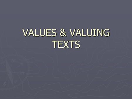 VALUES & VALUING TEXTS. THE AUSTRALIAN OXFORD DICTIONARY DEFINITIONS ► Value are 'one's principles or standards, one's judgement of what is valuable or.