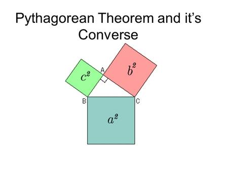 Pythagorean Theorem and it's Converse. Pythagorean Theorem Pythagorean Theorem: used for right triangles, it is a tool used to solve for a missing side.