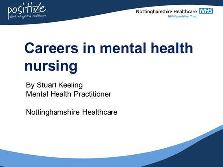 Careers in mental health nursing