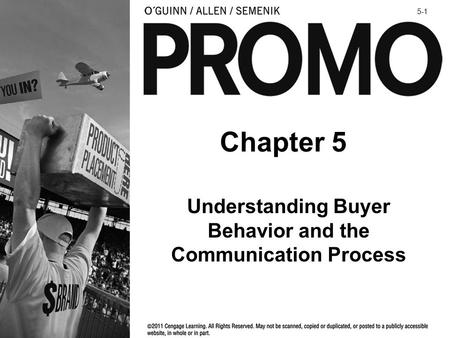 Chapter 5 Understanding Buyer Behavior and the Communication Process 5-1.