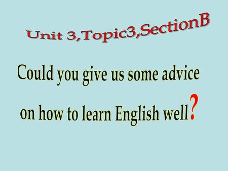 What are your difficulties in learning English?