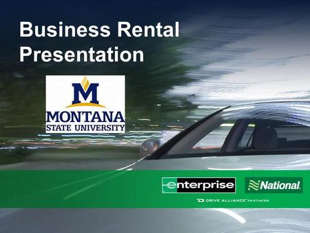 Business Rental Presentation. Agenda  Introductions  Program Overview  Payment Options  Enterprise Plus Enrollment  MSU Booking Tool  The Future.