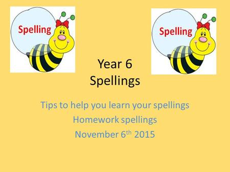 Tips to help you learn your spellings